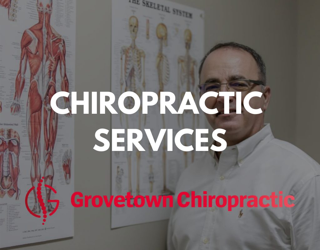 CHIROPRACTIC SERVICES GROVETOWN, GEORGIA